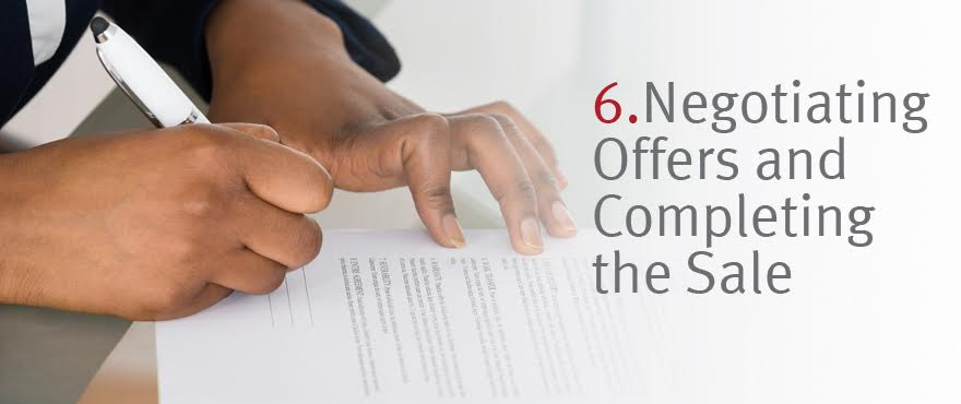 Negotiating Offers and Completing the Sale