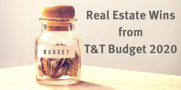 Real Estate Wins for T&T Budget 2020